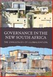 Governance in the New South Africa : The Challenges of Globalisation, Mhone, Guy and Edigheji, Omano, 1919713875