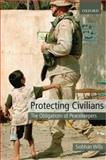 Protecting Civilians : The Obligations of Peacekeepers, Wills, Siobhan, 0199533873