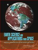 Earth Science and Applications from Space : National Imperatives F, Committee on Earth Science and Applications from Space: A Community Assessment and Strategy for the Future, National Research Council, 0309103878
