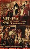 Medieval Spain : Culture, Conflict and Coexistence, Collins, Roger, 0333793870