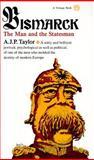 Bismarck, A. J. P. Taylor, 0394703871