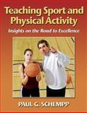 Teaching Sport and Physical Activity, Paul Schempp, 0736033874