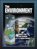 The Environment Science Issues and Solutions, Culve, David A. and Evrendilek, Fatih, 0849373875