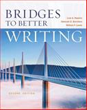 Bridges to Better Writing, Nazario, Luis and Borchers, Deborah, 1111833877