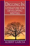 Digging In : Literature for Developing Writers, Garcia, Albert J., 0130493880
