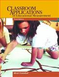 Classroom Applications of Educational Measurement, Oosterhof, Albert, 0135203880