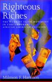 Righteous Riches, Milmon F. Harrison, 019515388X