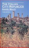 The Italian City Republics, Waley, Daniel, 0582553881