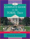 Heinle's Complete Guide to the TOEFL Test, CBT Edition, Rogers, Bruce, 0838443885