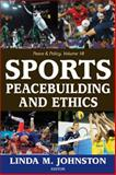 Sports, Peacebuilding and Ethics, , 1412853885