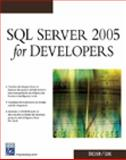SQL Server 2005 for Developers, Ericsson, Robert and Cline, Jason, 1584503882