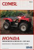 Honda TRX250 Recon and Recon ES, 1997-2011, Clymer Publications Staff, 1599693887