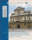 Innovation and Experience in Early Baroque in the Southern Netherlands the Case of the Jesuit Church in Antwerp, Lombaerde, 2503523889
