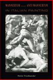 Mannerism and Anti-Mannerism in Italian Painting, Friedlaender, Walter and Friedlaender, W., 0231083882