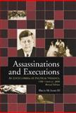 Assassinations and Executions : An Encyclopedia of Political Violence, 1900 Through 2000, Lentz, Harris M., 0786413883