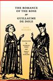 The Romance of the Rose or Guillaume de Dole, Renart, Jean, 0812213882