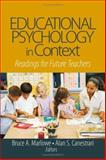 Educational Psychology in Context : Readings for Future Teachers, Canestrari, Alan S. and Marlowe, Bruce A., 1412913888