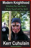 Modern Knighthood, Kerr Cuhulain, 146357388X