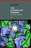 The Entrapment Defense in North Carolina, Rubin, John, 156011388X