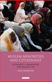 Muslim Minorities and Citizenship : Authority, Communities and Islamic Law, Oliver-Dee, Sean, 1848853882