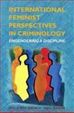 International Feminist Perspectives in Criminology : Engendering a Discipline, Nicole Hahn Rafter, 0335193889