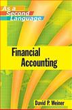 Financial Accounting as a Second Language, Weiner, David P., 0470043881