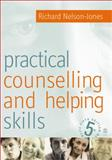 Practical Counselling and Helping Skills, Nelson-Jones, Richard, 1412903882