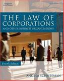 The Law of Corporations and Other Business Organizations, Schneeman, Angela, 1418013889