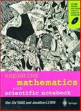 Exploring Mathematics with Scientific Notebook, Yang, Wei-Chi and Lewin, Jonathan, 9813083883