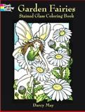 Garden Fairies Stained Glass Coloring Book, Darcy May, 0486423883