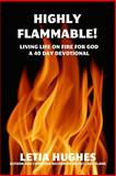 Highly Flammable, Letia Hughes, 0615593887