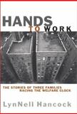 Hands to Work, LynNell Hancock, 0688173888