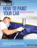 How to Paint Your Car, Dennis W. Parks, 0760343888