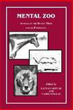 Mental Zoo : Animals in the Human Mind and Its Pathology, , 0823633888