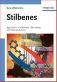 Stilbenes : Applications in Chemistry, Life Sciences and Materials Science, Likhtenshtein, Gertz, 3527323880