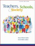 Teachers, Schools, and Society, Sadker, Myra P. and Sadker, David Miller, 0072423889