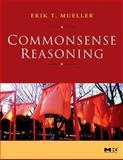 Commonsense Reasoning, Mueller, Erik T., 0123693888