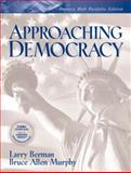 Approaching Democracy : Portfolio Edition, Berman, Larry and Murphy, Bruce Allen, 0131443887