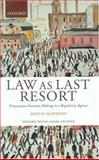 Law As Last Resort : Prosecution Decision-Making in a Regulating Agency, Hawkins, Keith, 0199243883