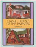 Classic Houses of the Twenties, J. D. Loizeaux, 0486273881