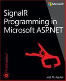 SignalR Programming in Microsoft ASP. NET, Aguilar, José M., 0735683883