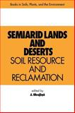 Semiarid Lands and Deserts : Soil Resource and Reclamation, J. Skujins, 0824783883