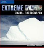 Extreme Digital Photography, Chester, Jonathan, 1592003885