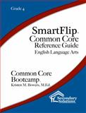 SmartFlip Common Core Reference Guide Grade 4, Bowers, Kristen, 1938913884