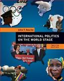 International Politics on the World Stage 12th Edition