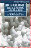 Electrochemistry : Principles, Methods, and Applications, Brett, Christopher M. A. and Brett, Ana Maria Oliveira, 0198553889