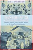 Raising Consumers 9780231113885