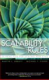 Scalability Rules : 50 Principles for Scaling Web Sites, Fisher, Michael T. and Abbott, Martin L., 0321753887