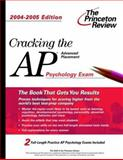 Cracking the AP Psychology, 2004-2005, Princeton Review Staff, 0375763880