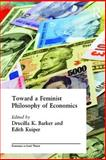 Toward a Feminist Philosophy of Economics